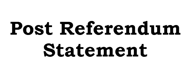 Post Referendum Statement